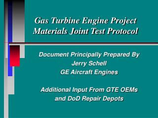 Gas Turbine Engine Project Materials Joint Test Protocol