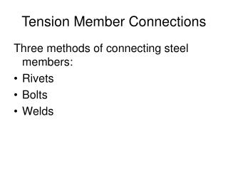 Tension Member Connections