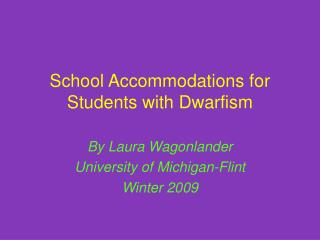 School Accommodations for Students with Dwarfism