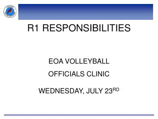 R1 RESPONSIBILITIES