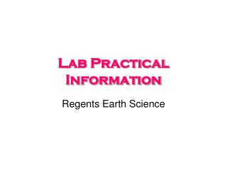 Lab Practical Information