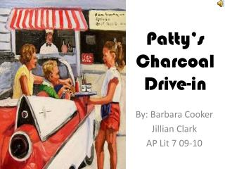 Patty's Charcoal Drive-in