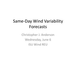 Same-Day Wind Variability Forecasts
