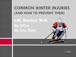 COMMON WINTER INJURIES (AND HOW TO PREVENT THEM)