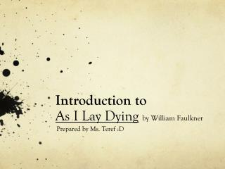 Introduction to As I Lay Dying by William Faulkner