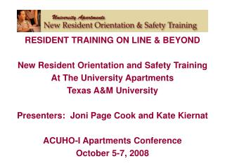 RESIDENT TRAINING ON LINE & BEYOND New Resident Orientation and Safety Training