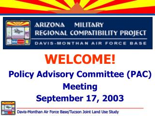 WELCOME! Policy Advisory Committee (PAC) Meeting September 17, 2003