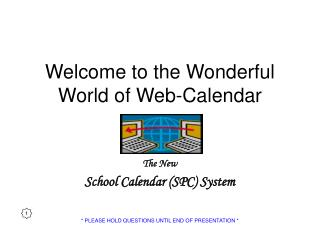 Welcome to the Wonderful World of Web-Calendar