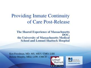 Providing Inmate Continuity  of Care Post-Release