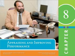 Explain the purposes of performance appraisals and the reasons they can sometimes fail.  Identify the characteristics of
