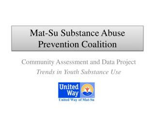 Mat-Su Substance Abuse Prevention Coalition