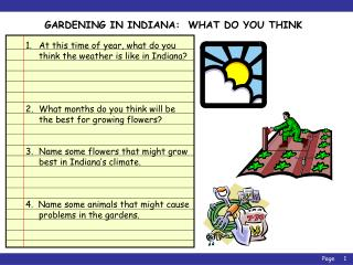 GARDENING IN INDIANA:  WHAT DO YOU THINK