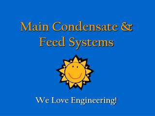 Main Condensate & Feed Systems