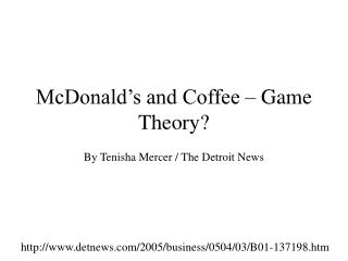 McDonald's and Coffee – Game Theory?
