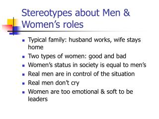 Stereotypes about Men & Women's roles