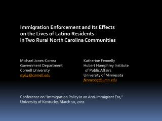 Immigration Enforcement and Its Effects  on the Lives of Latino Residents