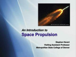 An Introduction to Space Propulsion
