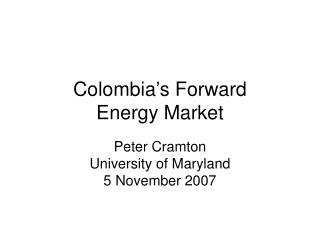 Colombia's Forward Energy Market