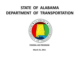 STATE  OF  ALABAMA DEPARTMENT  OF  TRANSPORTATION