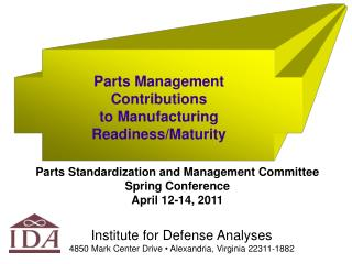 Parts Management Contributions  to Manufacturing Readiness/Maturity