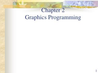 Chapter 2 Graphics Programming