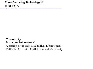 Prepared by Mr. Kamalakannan.R Assistant Professor, Mechanical Department