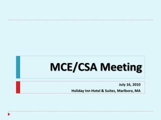 MCE/CSA Meeting