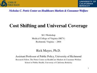 M-3 Workshop Medical College of Virginia (MCV) Richmond, Virginia -- 2004 Rick Mayes, Ph.D.