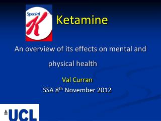 Ketamine An  overview of its  effects  on mental and physical health