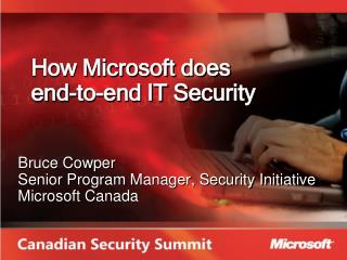How Microsoft does  end-to-end IT Security