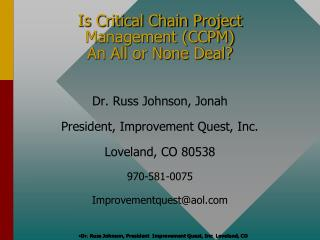 Is Critical Chain Project Management (CCPM) An All or None Deal?