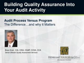 Building Quality Assurance Into Your Audit Activity