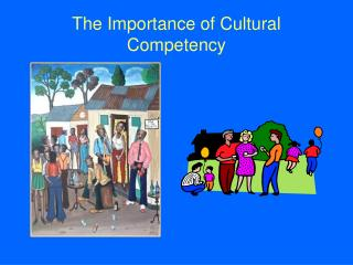 The Importance of Cultural Competency