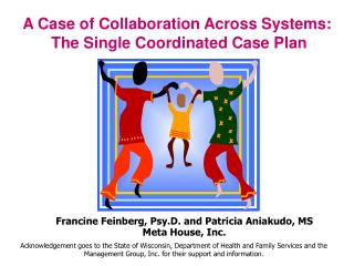 A Case of Collaboration Across Systems:  The Single Coordinated Case Plan