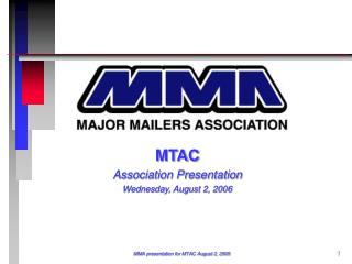 MTAC Association Presentation Wednesday, August 2, 2006