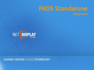 PADS Standalone Overview