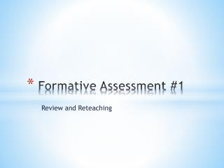 Formative Assessment #1
