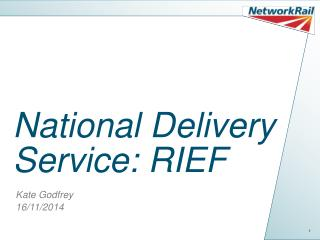 National Delivery Service: RIEF