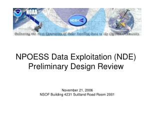 NPOESS Data Exploitation (NDE) Preliminary Design Review