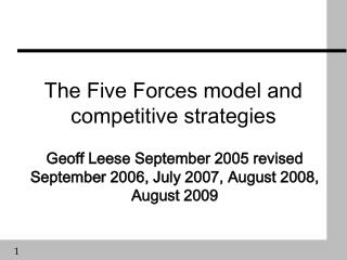 The Five Forces model and competitive strategies