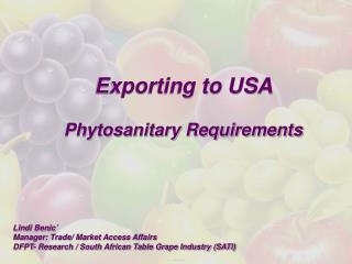 Exporting to USA Phytosanitary Requirements