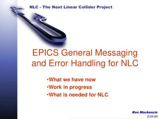 EPICS General Messaging and Error Handling for NLC