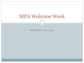 MPA Welcome Week
