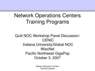 Network Operations Centers Training Programs