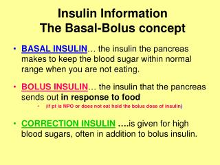 Insulin Information The Basal-Bolus concept