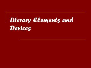 Literary Elements and Devices