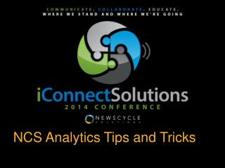 NCS Analytics Tips and Tricks