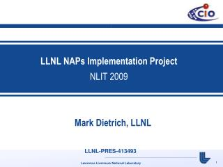 LLNL NAPs Implementation Project NLIT 2009