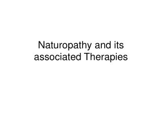 Naturopathy and its associated Therapies