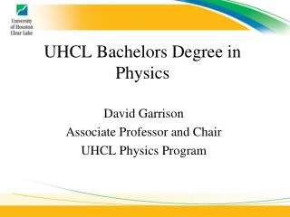 UHCL Bachelors Degree in Physics
